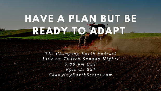 Have a Plan but be Ready to Adapt