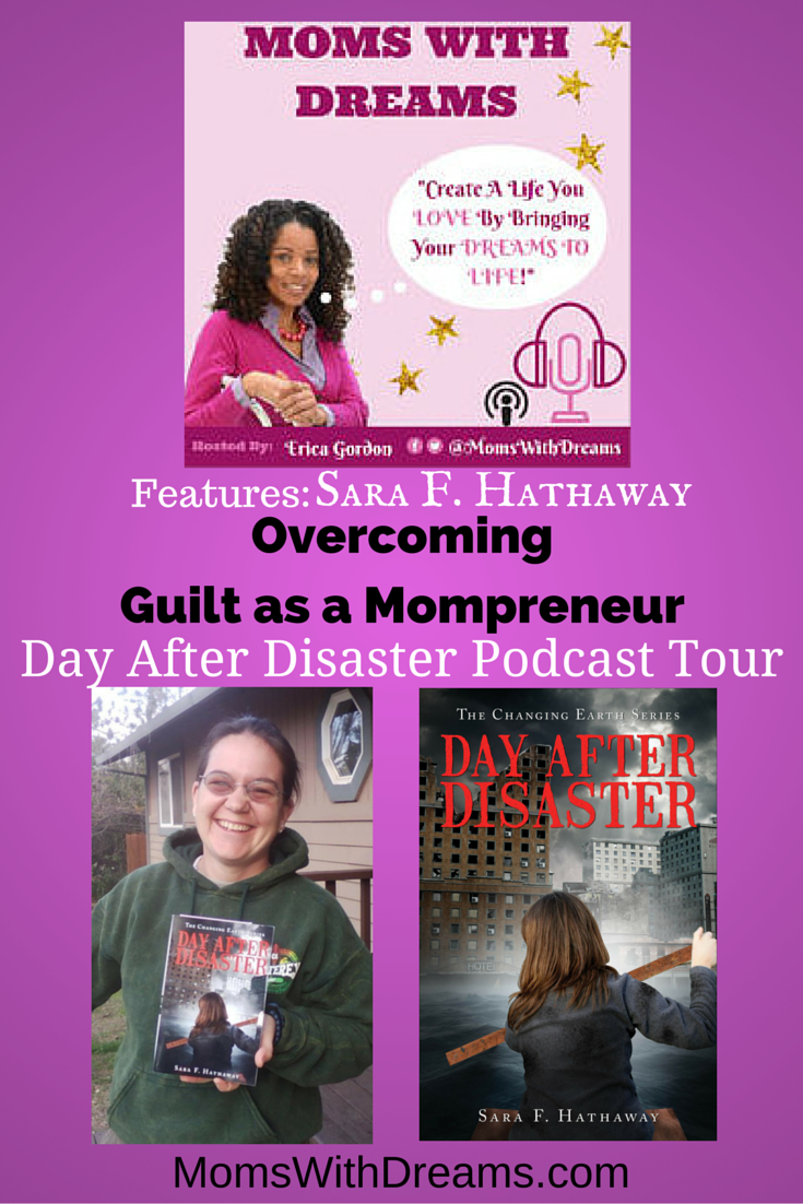 Overcoming Guilt as a Mompreneur