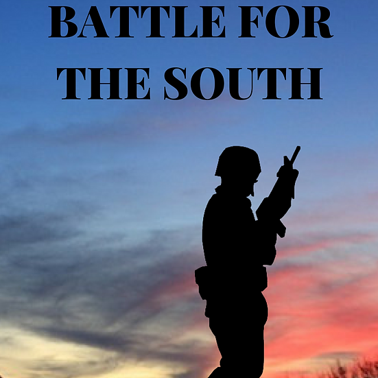 Battle for the South, Book 4