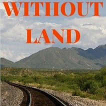 Without Land, Book 2