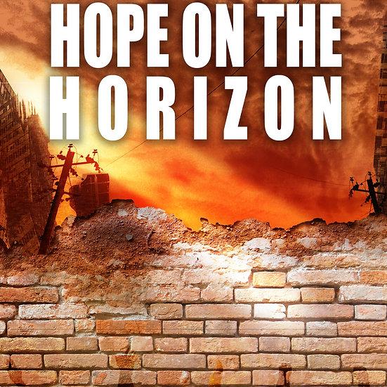 Hope on the Horizon, Book 7