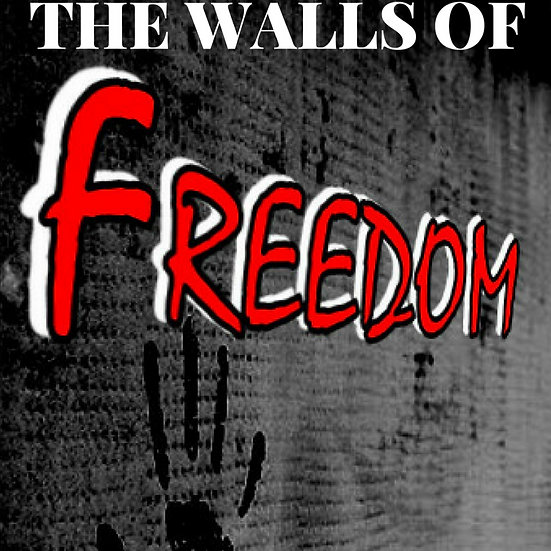The Walls of Freedom, Book 3