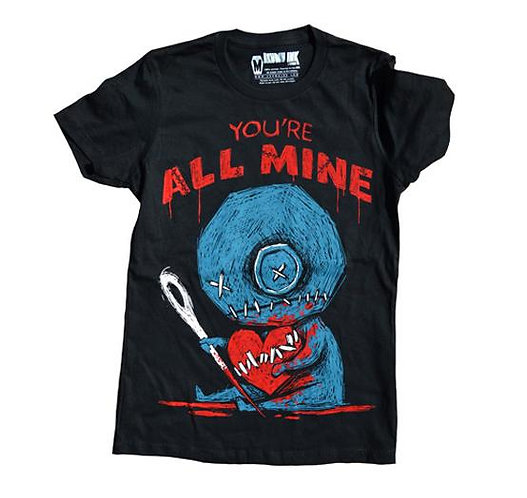 Ladies T ''YOU'RE ALL MINE''
