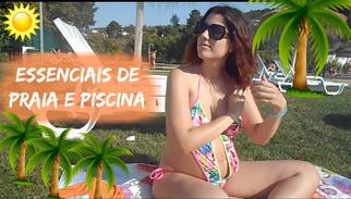 Essenciais de Praia e/ou Piscina   Verão 2016