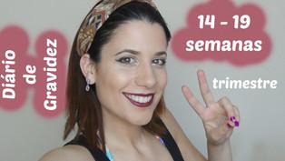 Diário de Gravidez | 2º Trimestre | 14 às 19 semanas