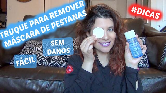 Truque para remover Máscara de Pestanas! Fácil e Sem danos! | VEDA#25