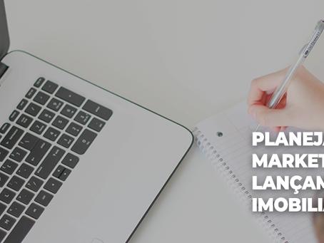 Planejamento de Marketing para lançamento imobiliários