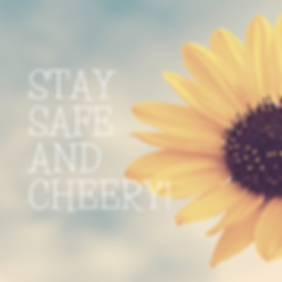 Stay safe and Cheery!.png