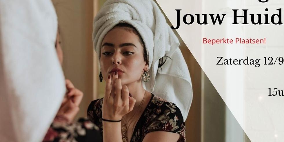 Workshop Leer Jouw Huid Verzorgen Zaterdag 12/9 om 15u