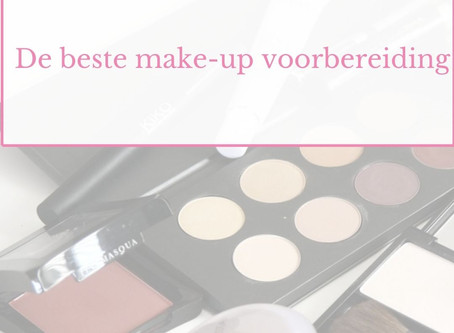 De beste make-up voorbereiding