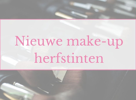 Nieuwe make-up herfsttinten