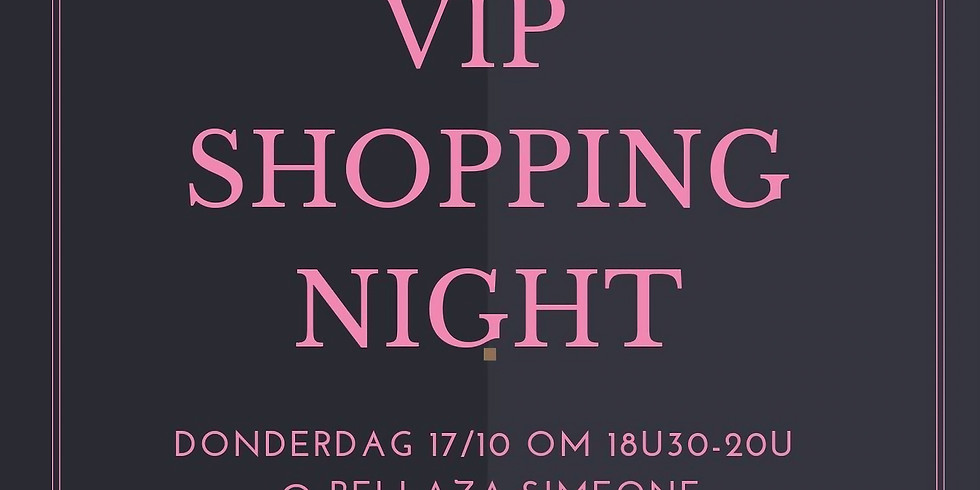 VIP Shopping Night