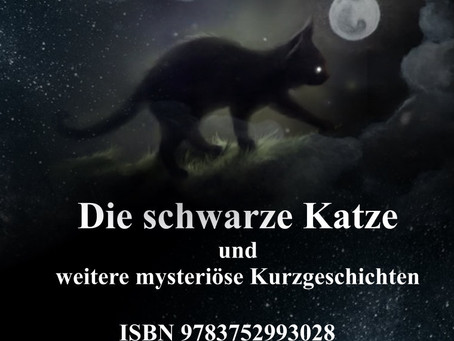 Die schwarze Katze und weitere mysteriöse Kurzgeschichten - OUT NOW