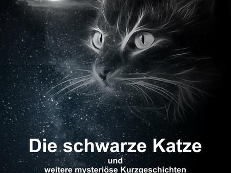 Die schwarze Katze und weitere mysteriöse Kurzgeschichten