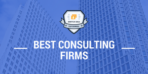 Best Consulting Firms To Work For 2018