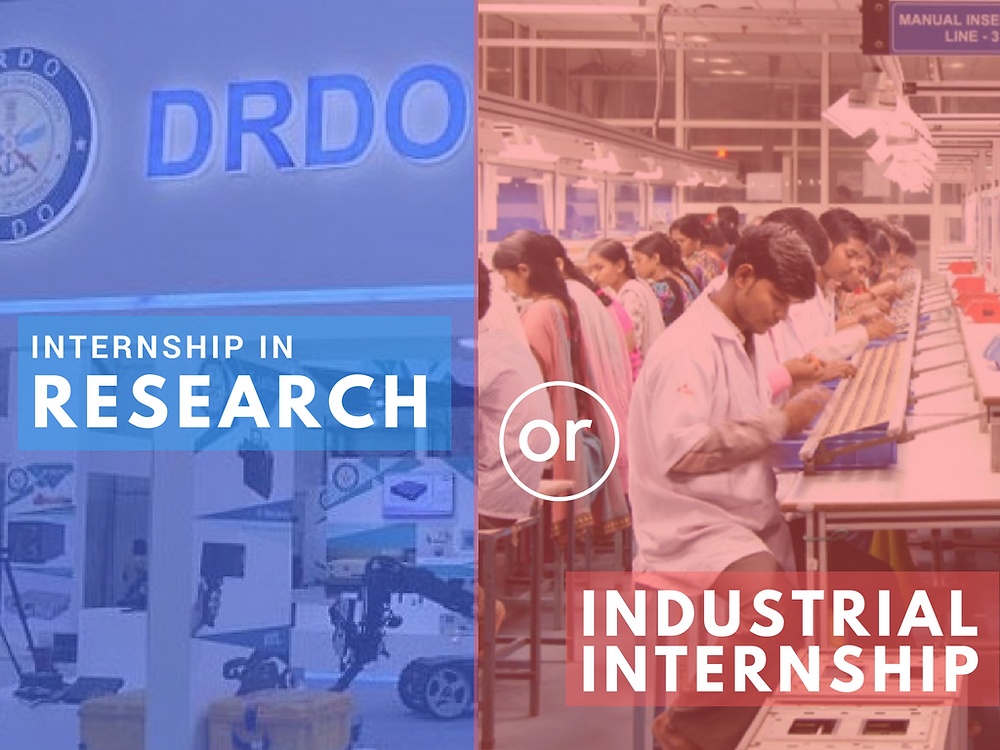Research Internship vs Industrial Internship