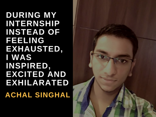 Intern Insights with Achal Singhal, GTBIT student