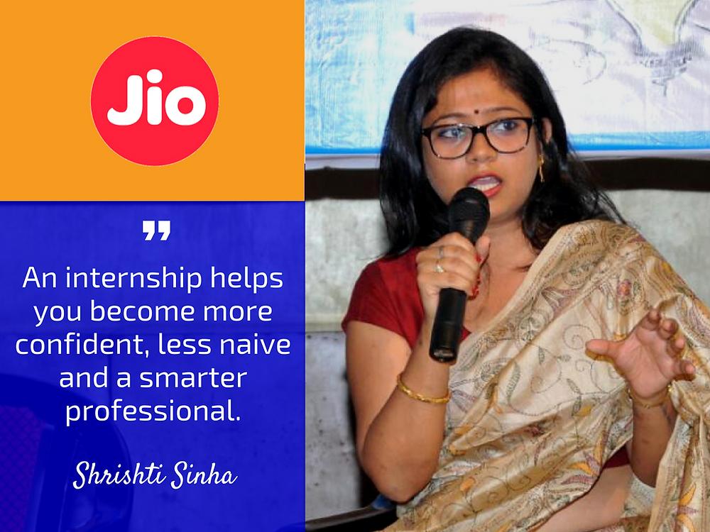 Internship Insights from Shrishti Sinha HR of Reliance Jio