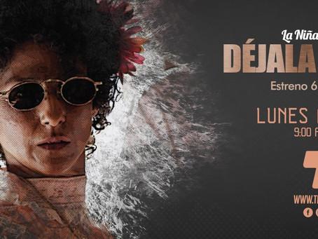 ¡Gran estreno de Déjala Morir, lunes 6 de marzo, 9:00 p.m. por Telecaribe!