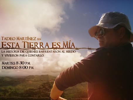 Tadeo Martínez descubre en Telecaribe por qué ¡Esta Tierra Es Mía!