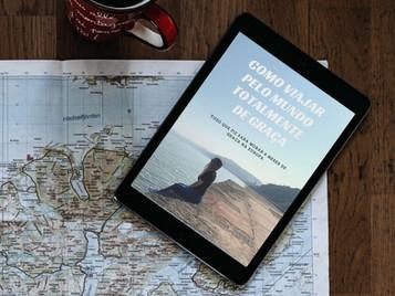 E-BOOK COMO VIAJAR TOTALMENTE DE GRAÇA   LANÇAMENTO