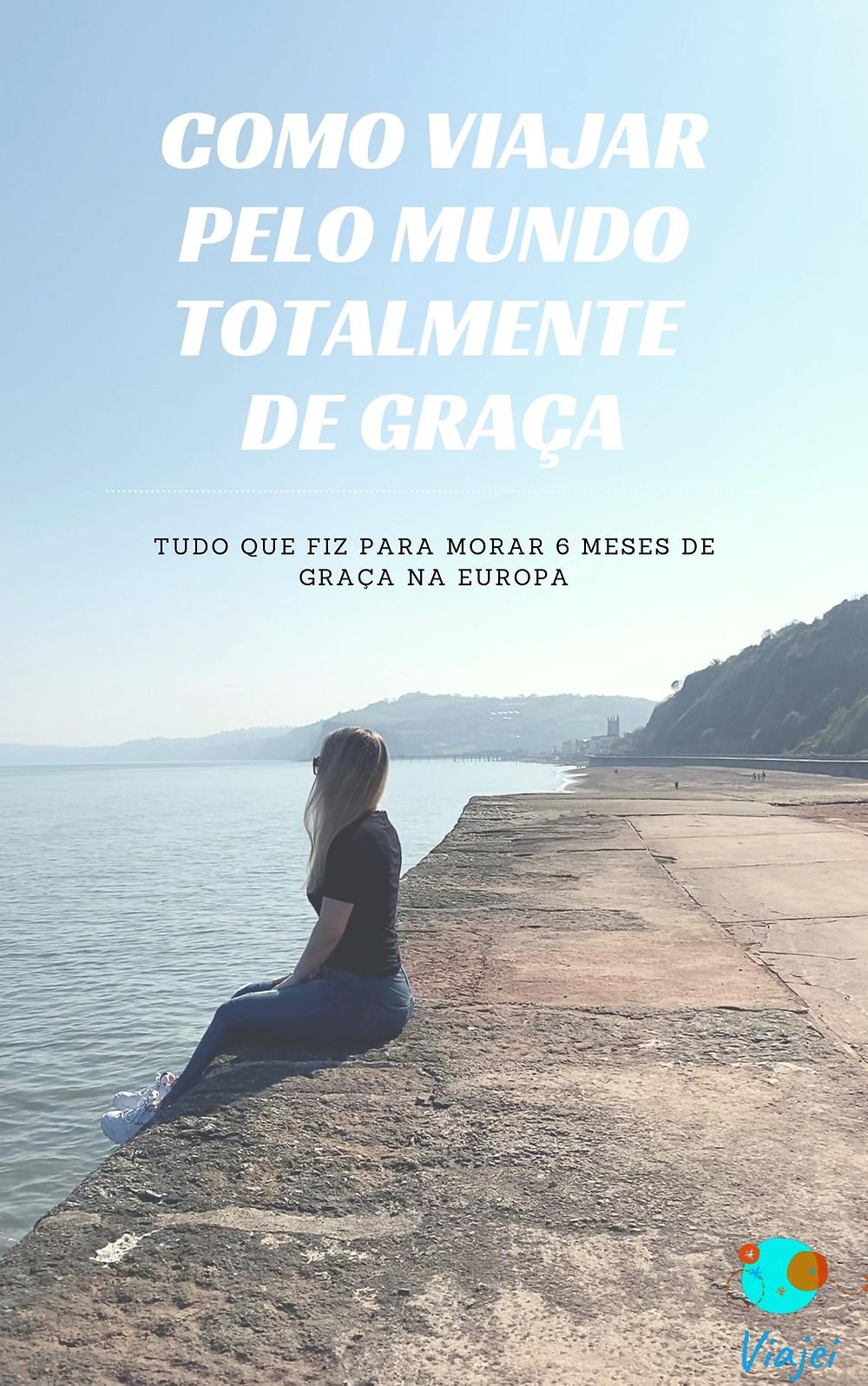 E-book COMO VIAJAR PELO MUNDO TOTALMENTE DE GRAÇA