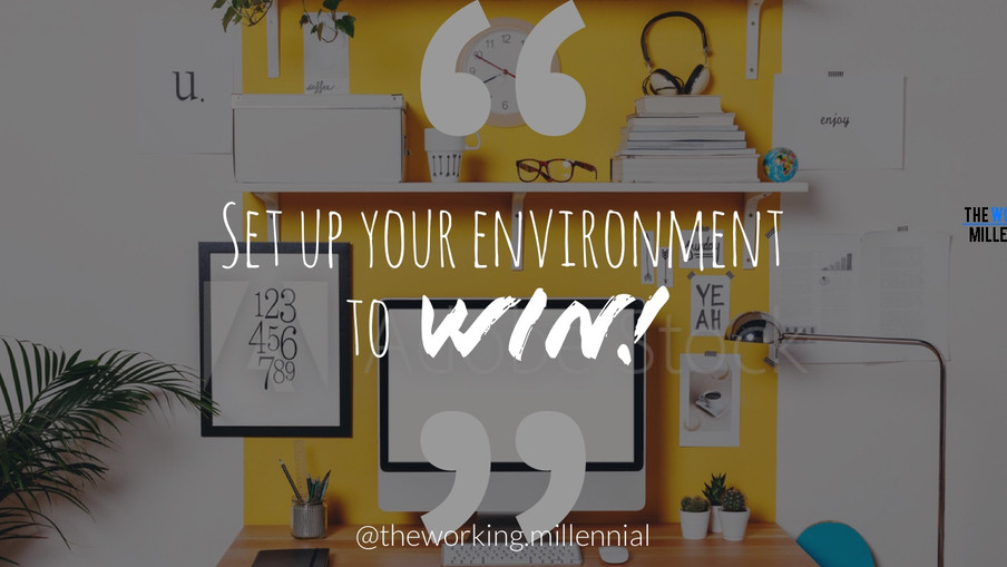 2018 Goals: Set Up Your Environment To Win!