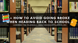 How to Avoid Going Broke When Heading Back to School