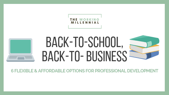 6 Flexible & Affordable Options for Professional Development