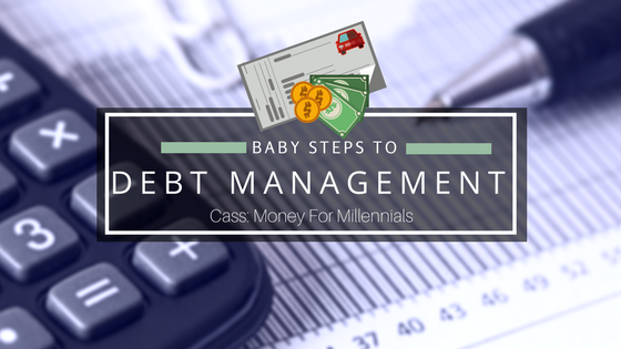Baby Steps to Managing Your Debt