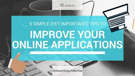 5 Simple (But Important) Tips To Improve Online Job Applications