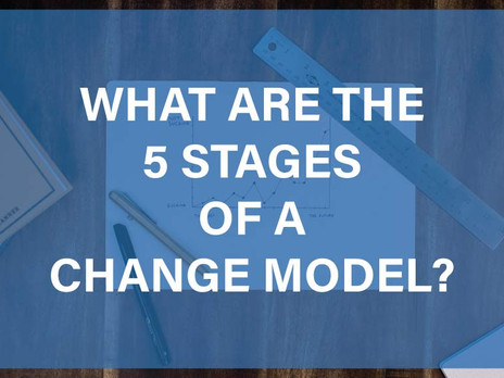 What Are the 5 Stages of a Change Model?
