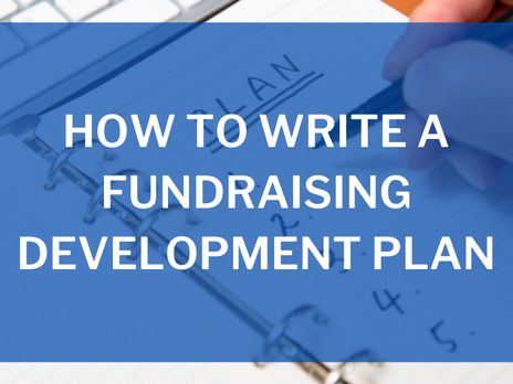 How to Write a Fundraising Development Plan