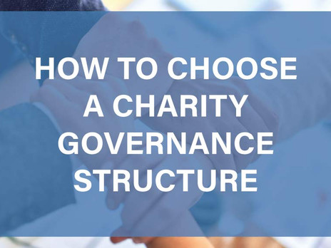 How to Choose a Charity Governance Structure