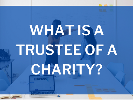 What is a Trustee of a Charity?