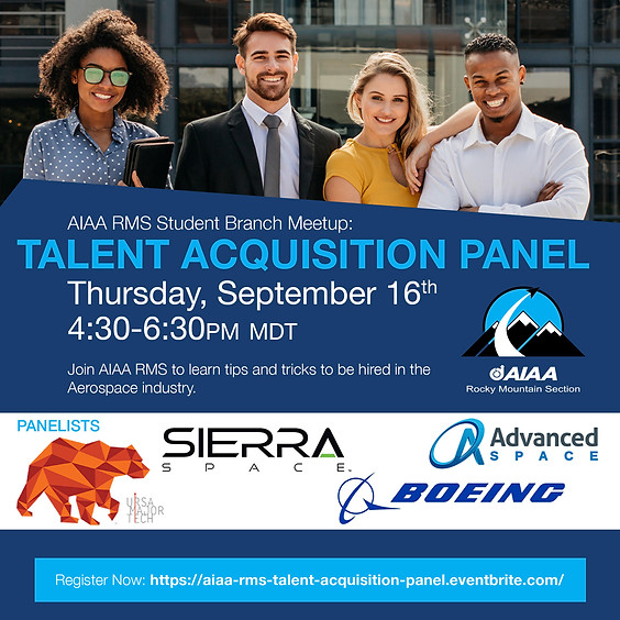"""AIAA RMS Student Branch Meetup """" Talent Acquisition Panel"""""""
