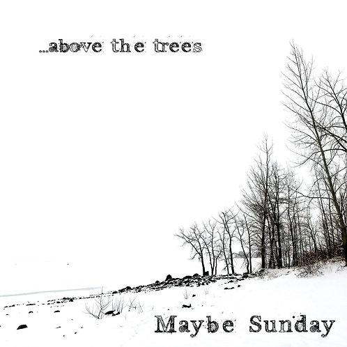 ..above the trees CD