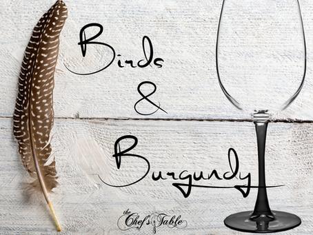 Birds & Burgundy