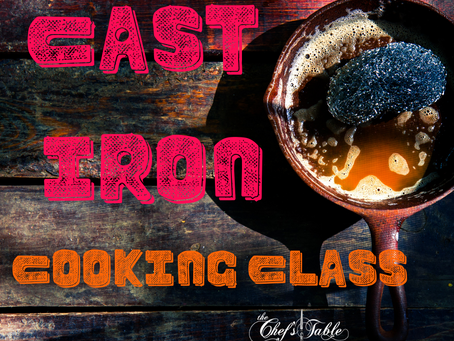 Cast Iron Cooking Class