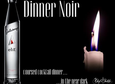 Dinner Noir