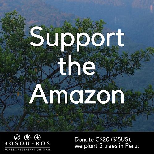 Plant 3 trees in the Amazon! (Bosqueros Peru Donation)