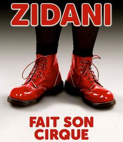 Zidani fait son cirque