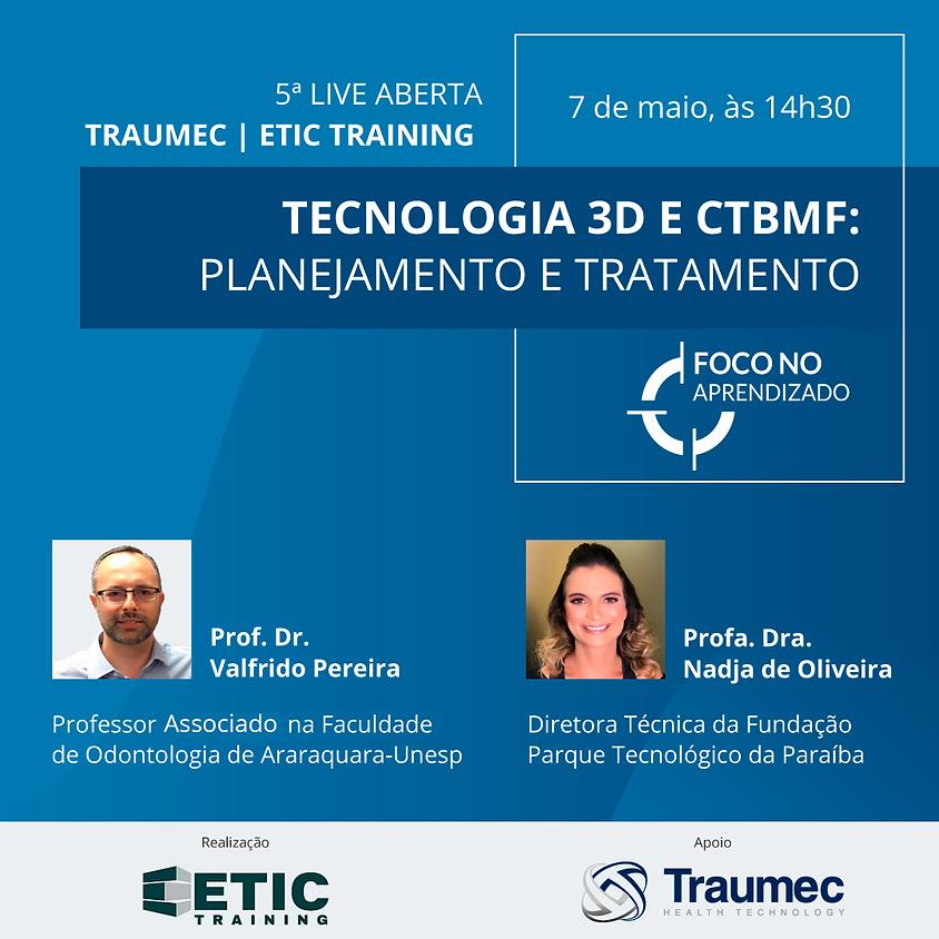 Tecnologia 3D e CTBMF