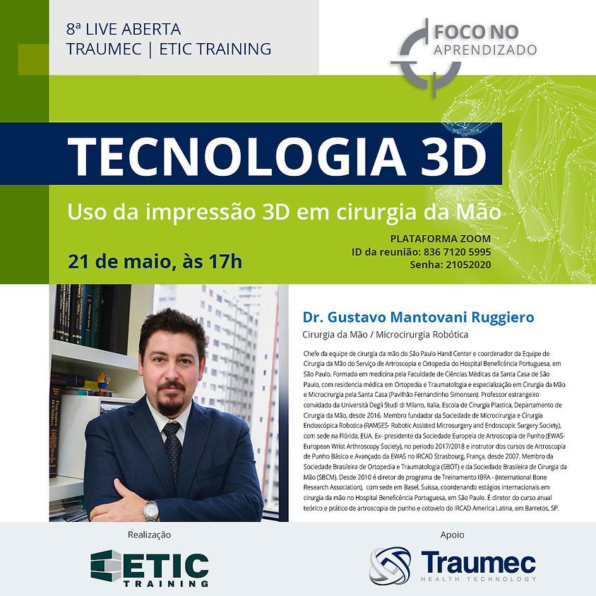 Tecnologia 3D em cirurgia de mão - Dr. Gustavo Mantovani Ruggiero