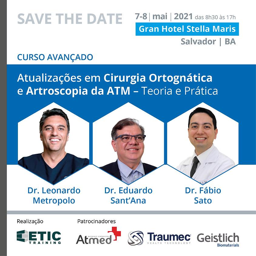 Atualizações em Cirurgia Ortognática  e Artroscopia da ATM