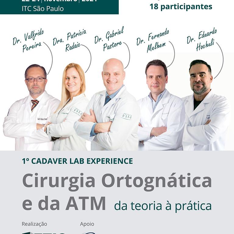 1º Cadaver Lab Experience - Cirurgia Ortognática e da ATM