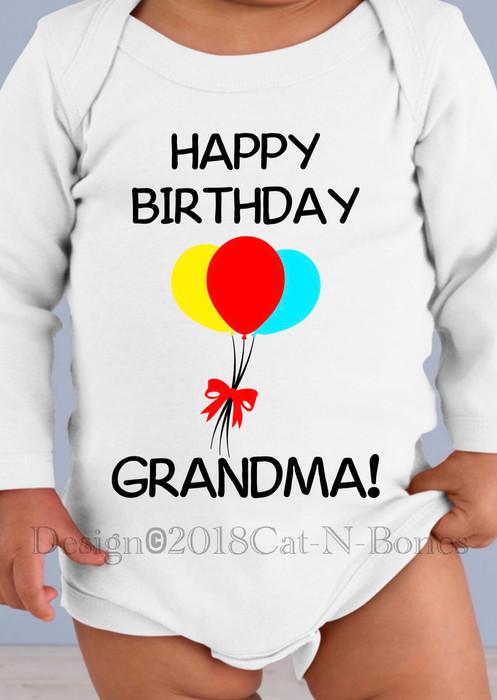 Happy Birthday Grandma Happy Birthday Baby Bodysuit Toddler Shirt