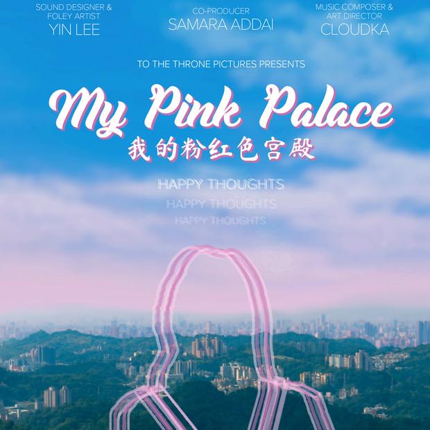 My Pink Palace