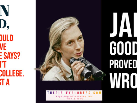 "Jane Goodall on ""Just a Girl"""