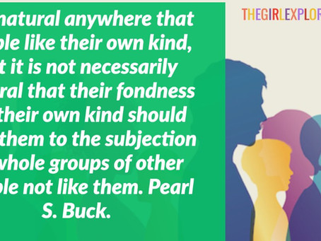 Pearl S. Buck Quote on Racism